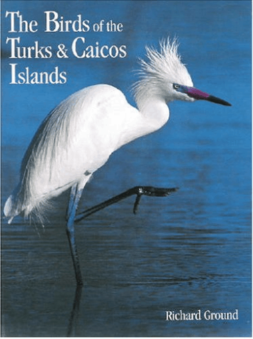 The Birds of the Turks and Caicos Islands